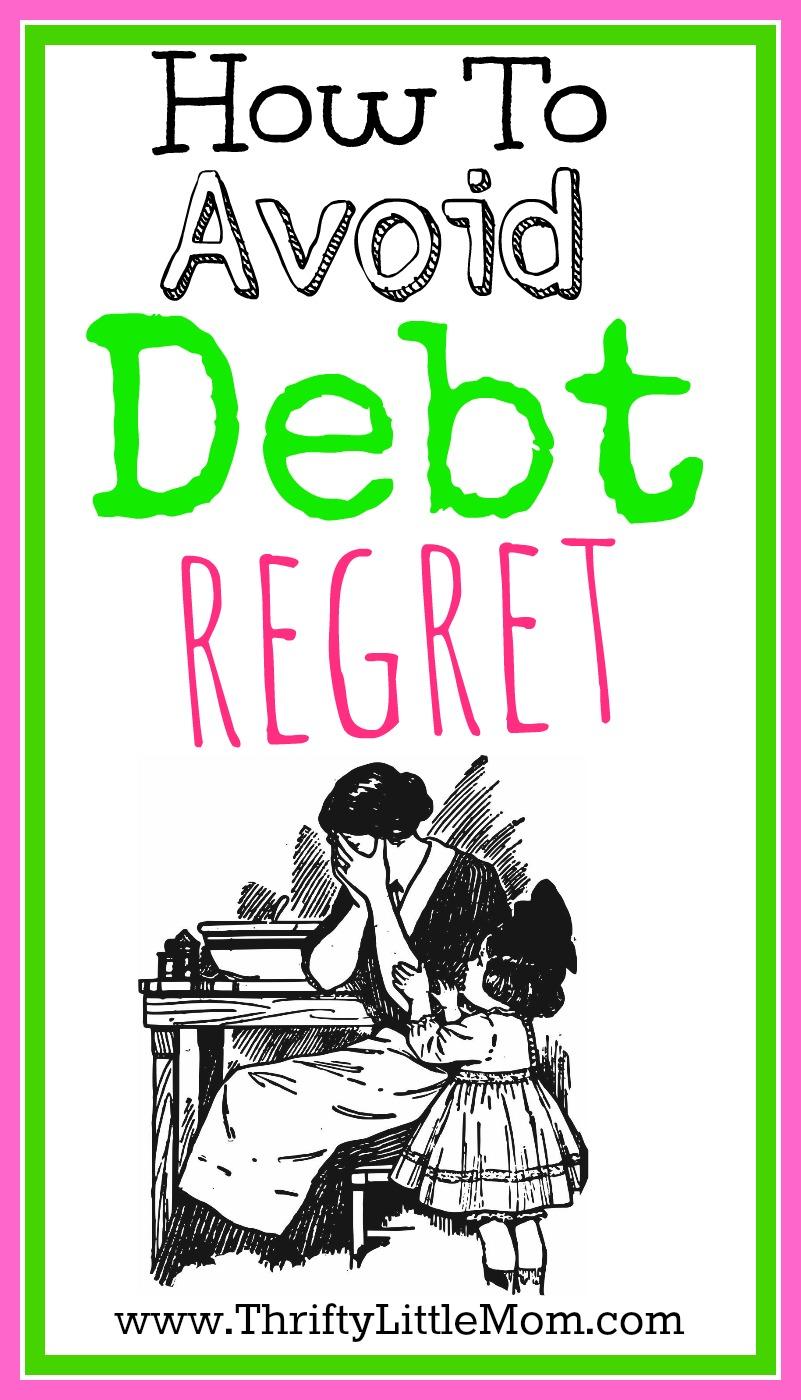 Avoiding Debt Regret