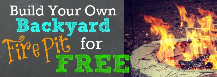 Build-Your-Own-Backyard-Fire-Pit-For-FREE.jpg