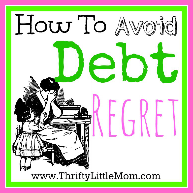 How To Avoid Debt Regret