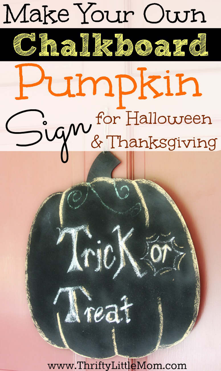 Make Your Own Chalkboard Pumpkin Sign for Halloween and Thanksgiving decor. It's really easy and really inexpensive to create this cute holiday addition!