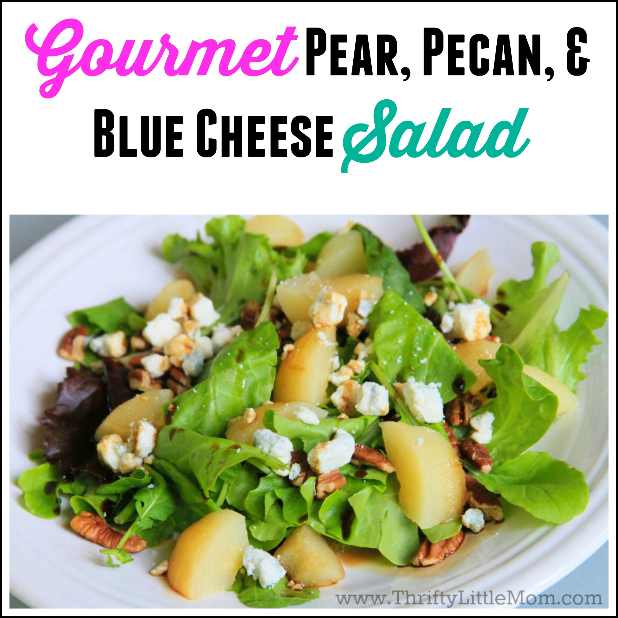 DIY Gourmet Pear, Pecan and Blue Cheese Salad