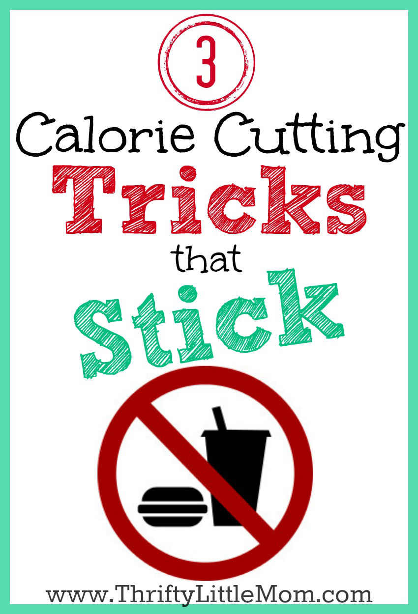3 Calorie Counting Tricks that Stick