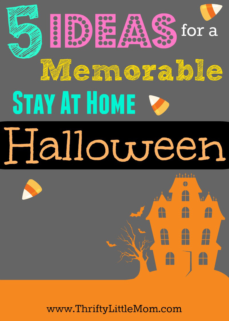 5 Ideas for a Memorable Stay At Home Halloween. If you want to skip the out and about activities this year, check out some of these ideas for great Halloween family night memory making activities.