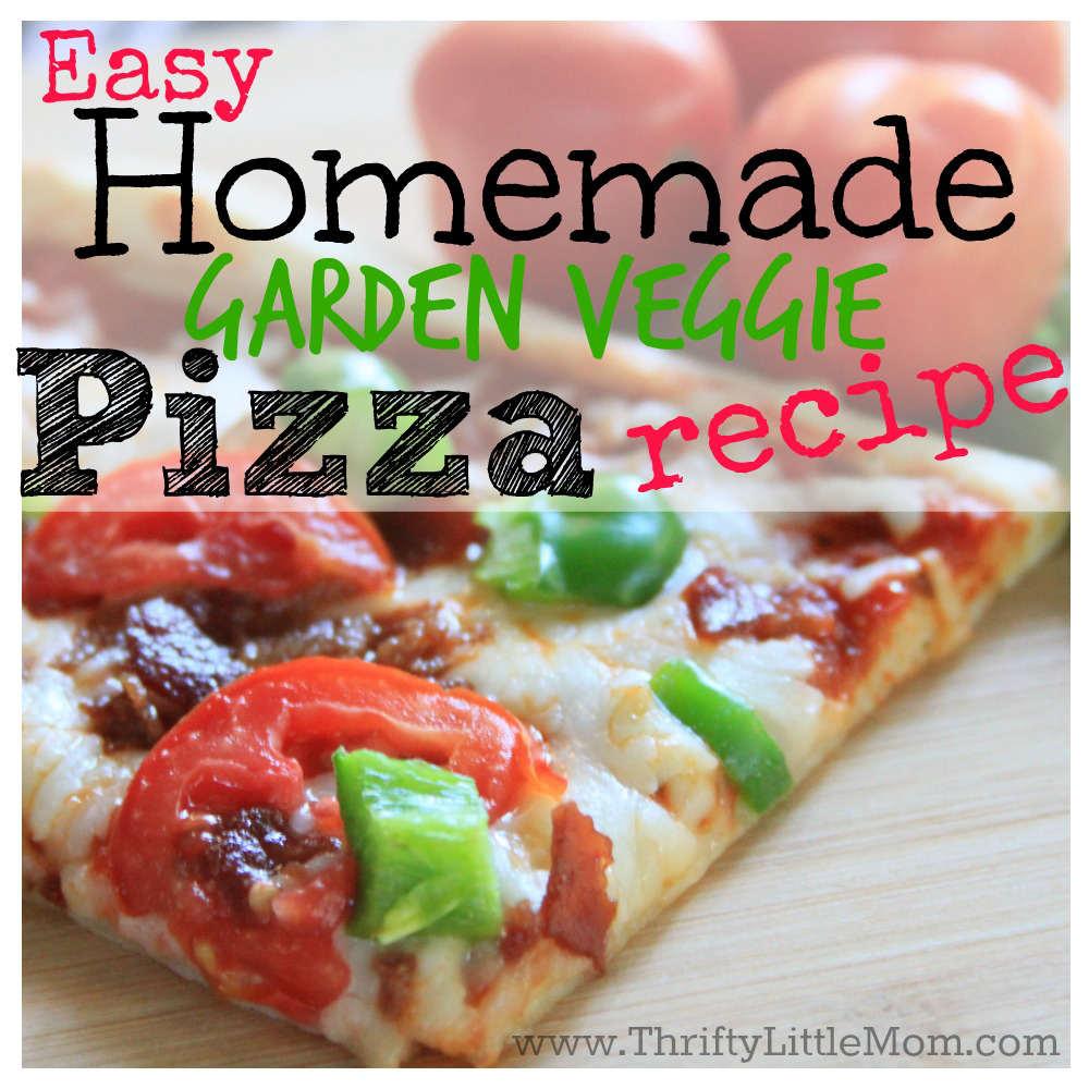 Easy Homemade Garden Veggie Pizza Recipe