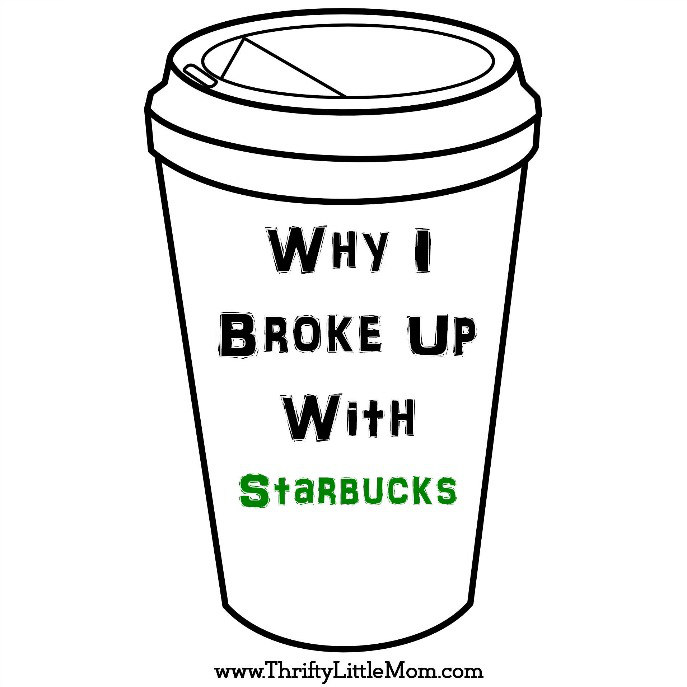 Why I broke up with Starbucks 1