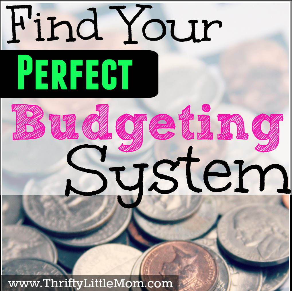 Find Your Perfect Budgeting System