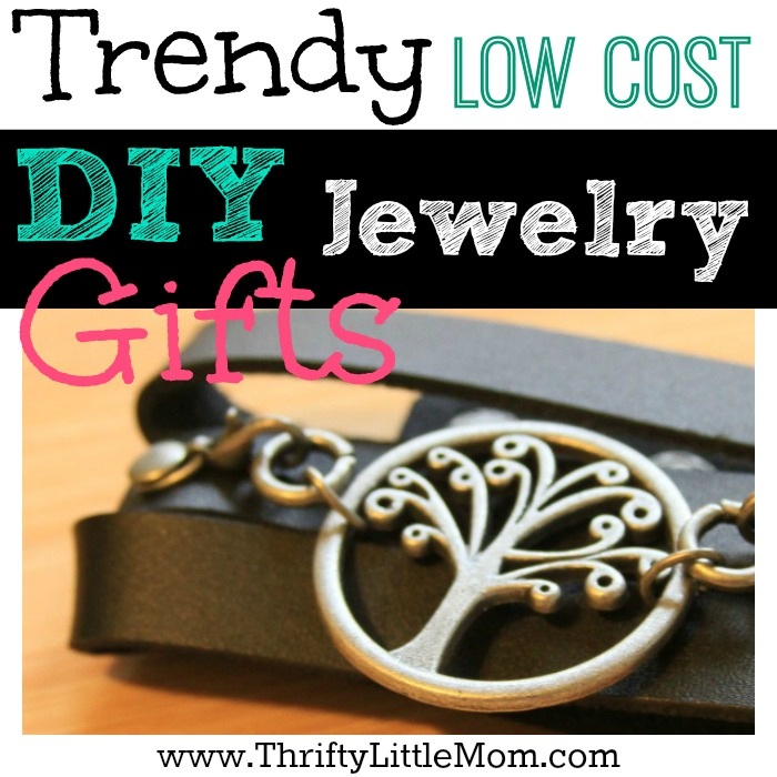 Trendy Low Cost DIY Jewelry Gifts