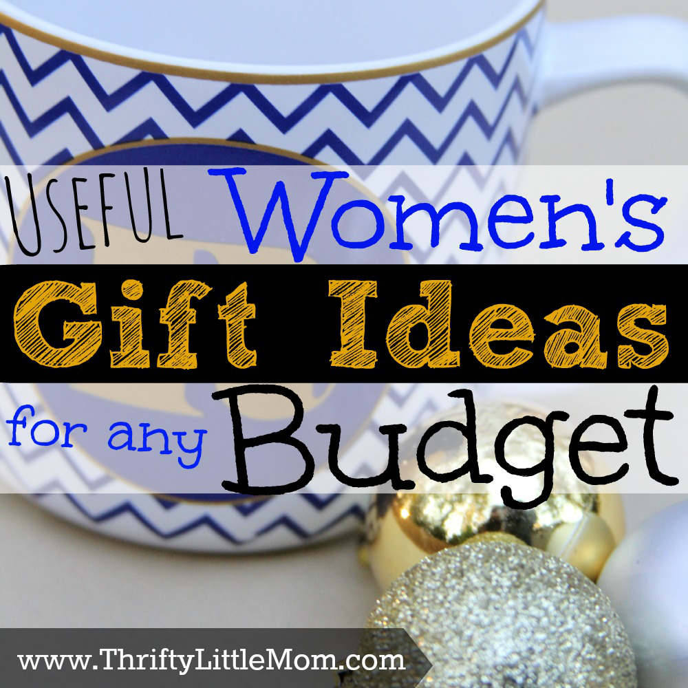 Useful Women\'s Gift Ideas For Any Budget » Thrifty Little Mom