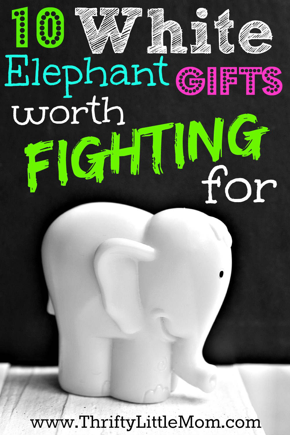 White elephant gifts worth fighting for thrifty little mom Good gifts for gift exchange
