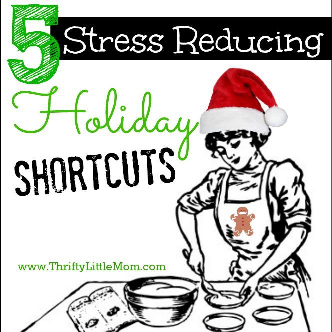 5 Stress Reducing Holiday Shortcuts