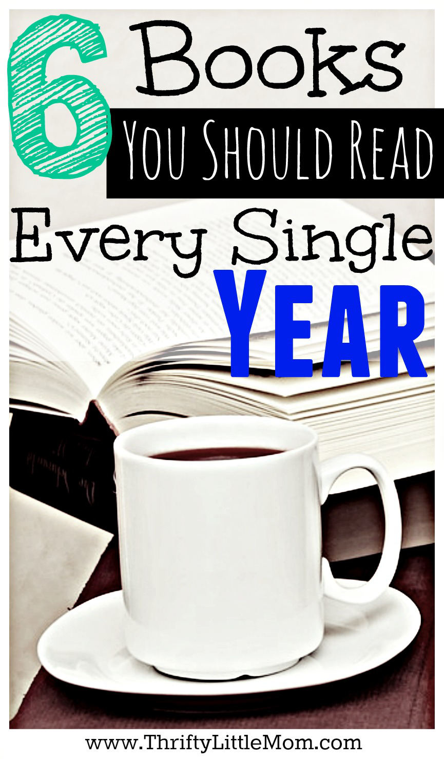 6 Books You Should Read Every Single Year. These six books are great to re-read each and every year to motivate and inspire you toward your goals financial and organization goals.