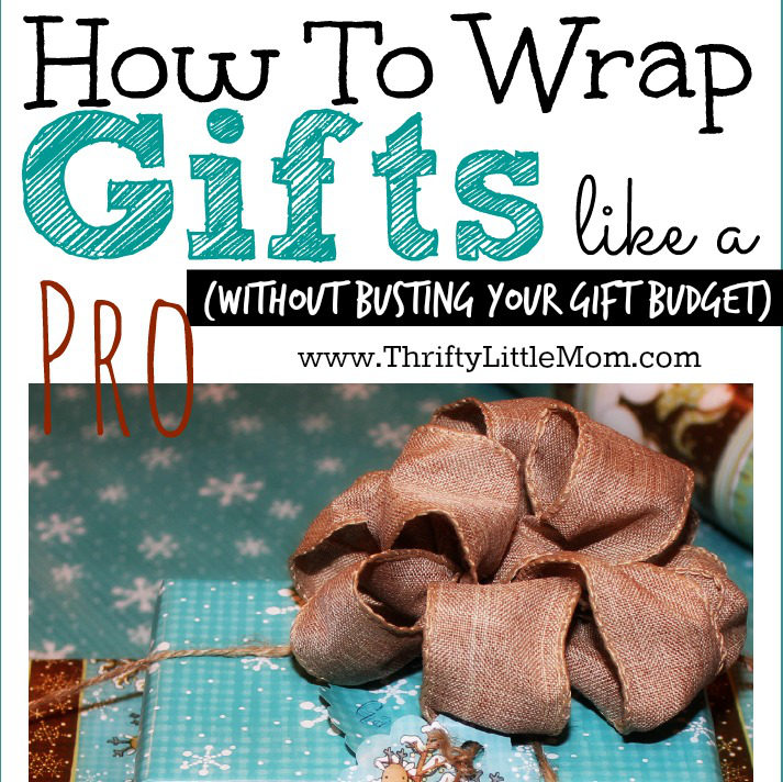 How To Wrap Gifts Like a Pro without busting your gift budget