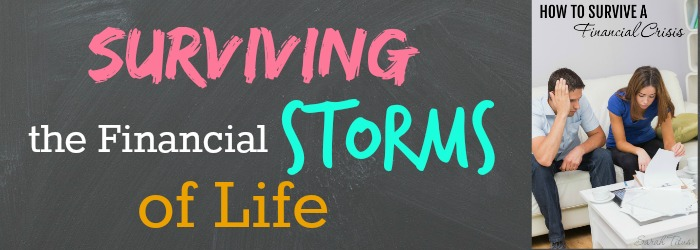 Surviving The Financial Storms of Life