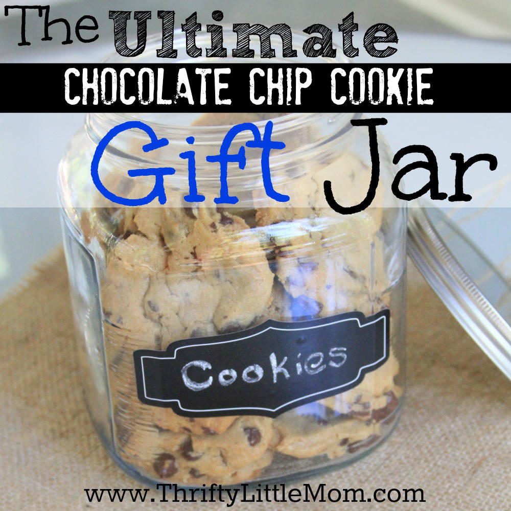 The Ultimate Chocolate Chip Cookie Gift Jar. This project costs under $10 to make and is great for neighbors, friends and co-workers.