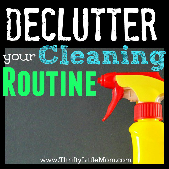 Declutter Your Cleaning Routine in 4 simple steps