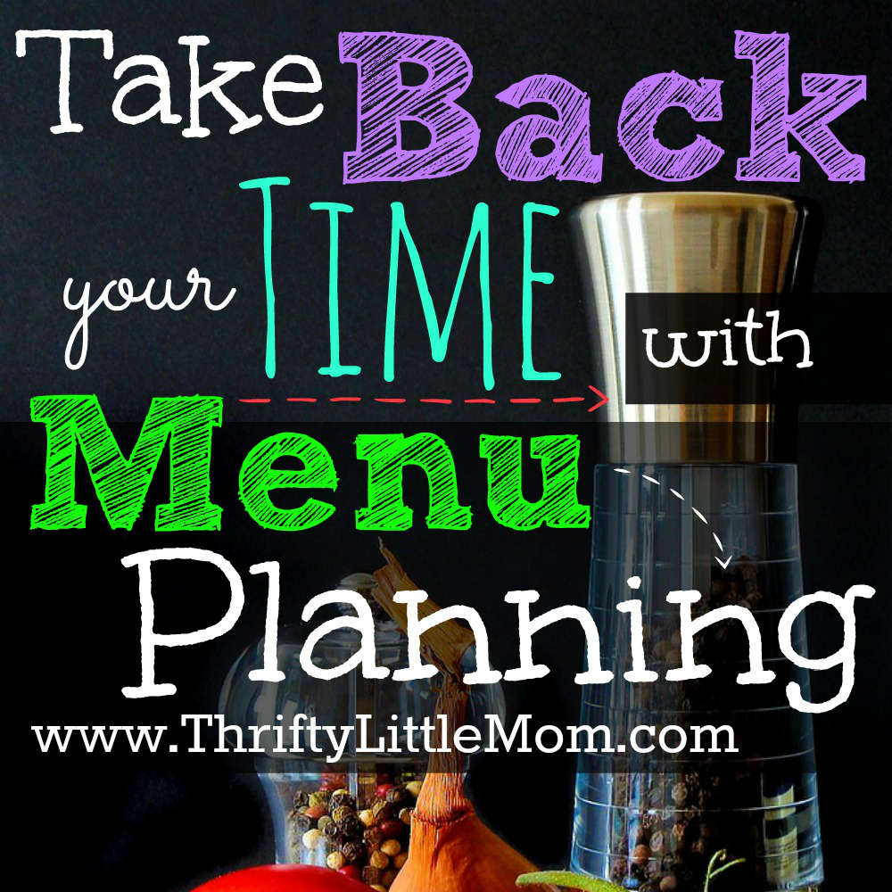 Take Back Your Time With Menu Planning