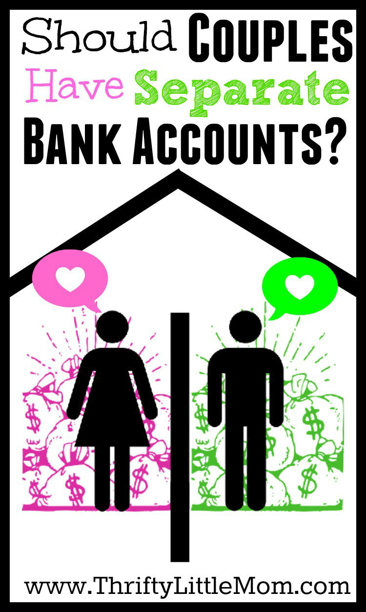 Should Couples Have Separate Bank Accounts