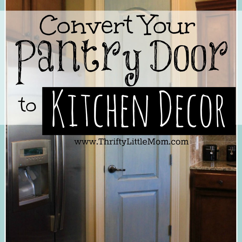 Convert your pantry door into kitchen decor