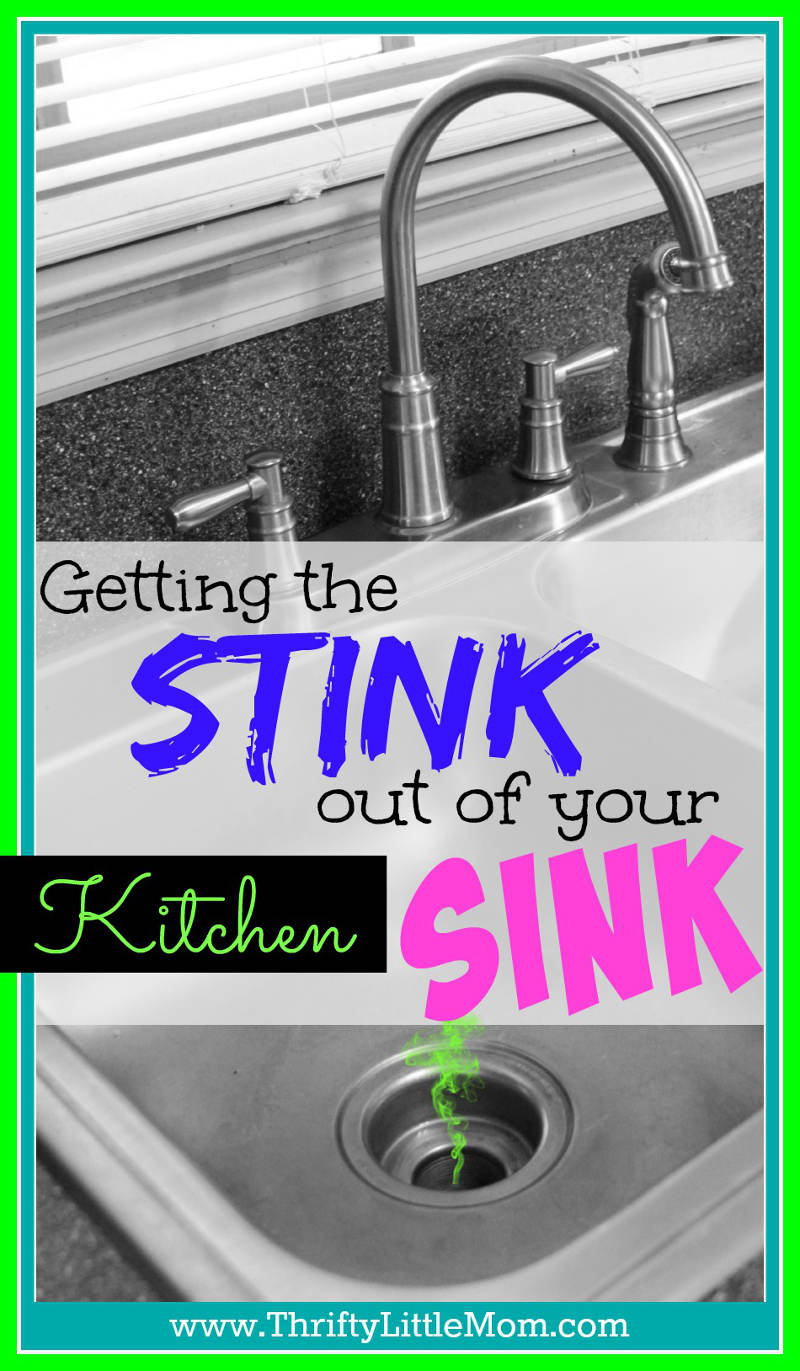get the stink out of your kitchen sink » thrifty little mom