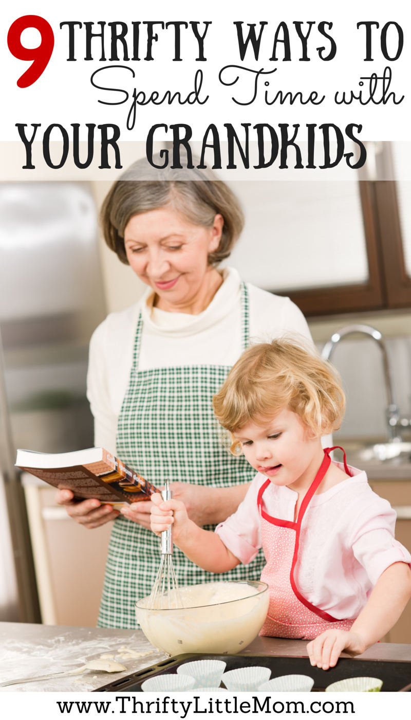 9 Thrifty Ways To Spend Time With Your Grandkid