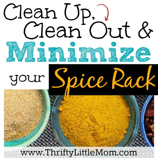 Clean Up, Clean Out and Minimize Your Spice Rack