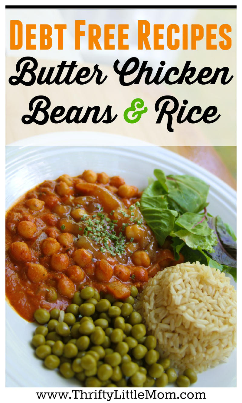 Debt Free Recipes Butter Chicken Beans & Rice