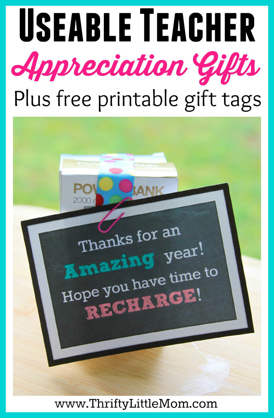 Useable Teacher Appreciation Gifts