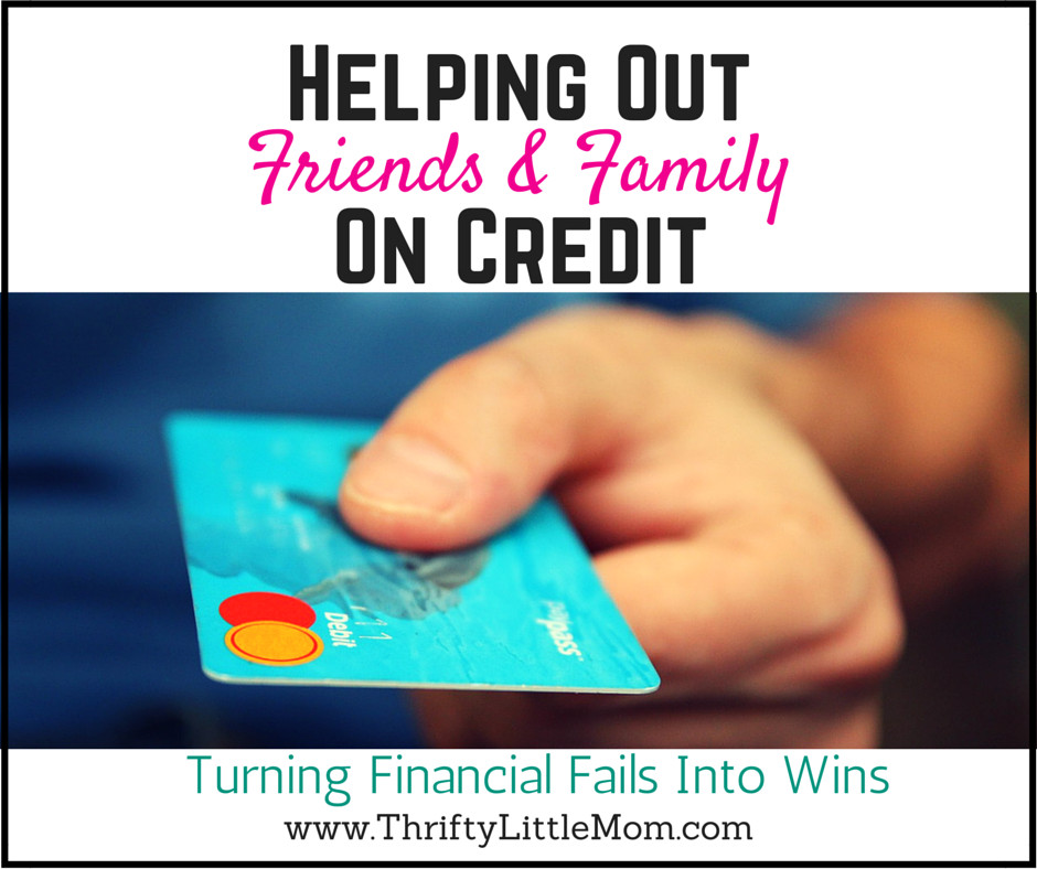 Helping Out Family and Friends On Credit