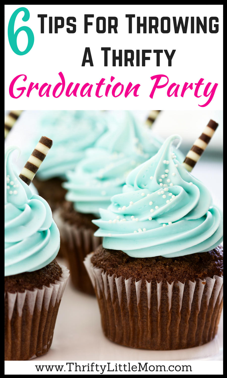 Tips for Throwing a Thrifty Graduation Party