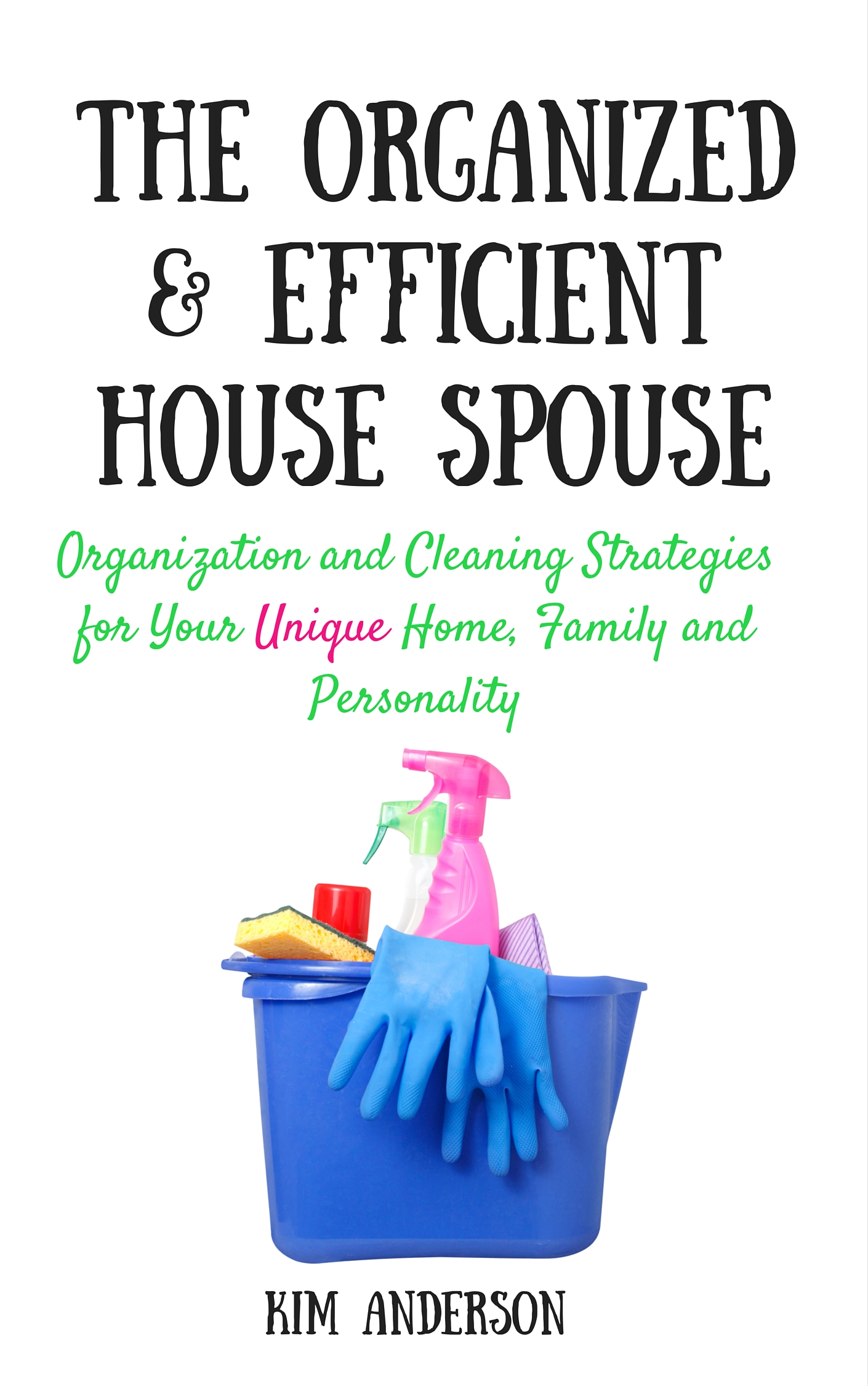 The Organized & Efficient House Spouse(1)