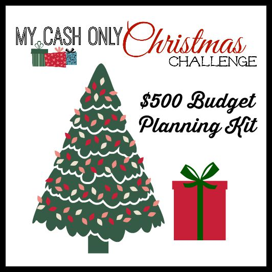 My Cash Only Christmas $500 Budget Planning Kit