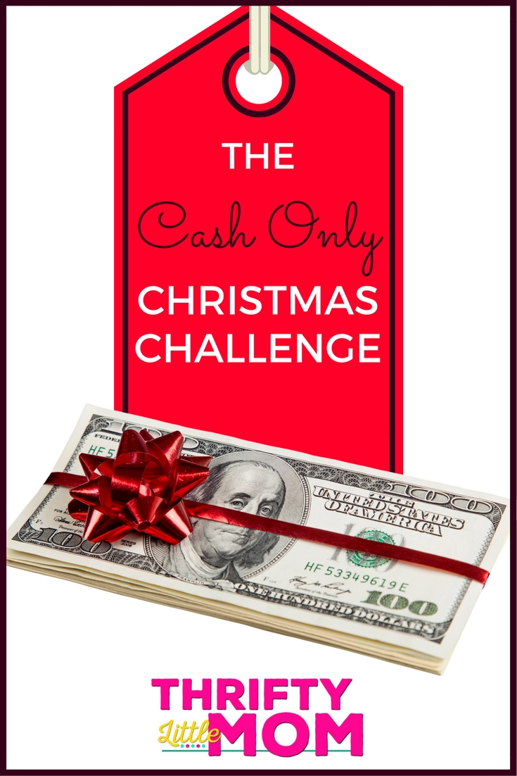 The Cash Only Christmas Challenge from Thrifty Little Mom