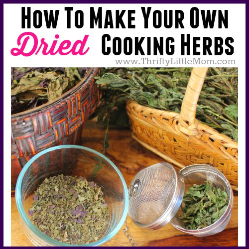 How To Make Dried Cooking Herbs