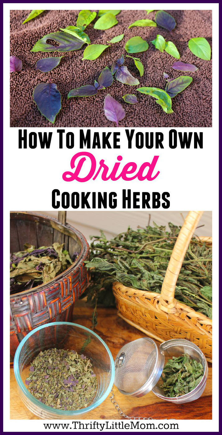 How To Make Your Own Dried Cooking Herbs