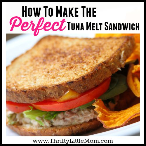 Make The Perfect Tuna Melt Sandwich