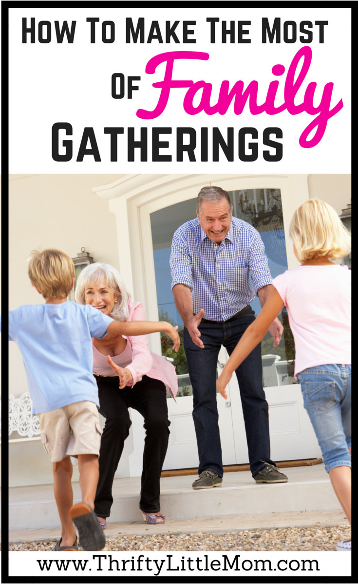 Making The Most of your family gatherings