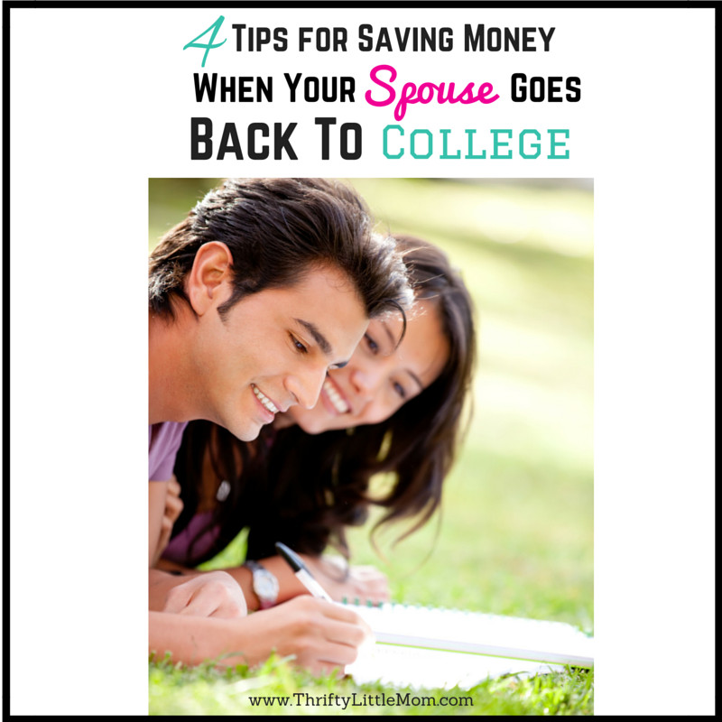 Tips for Saving Money when your spouse goes back to school
