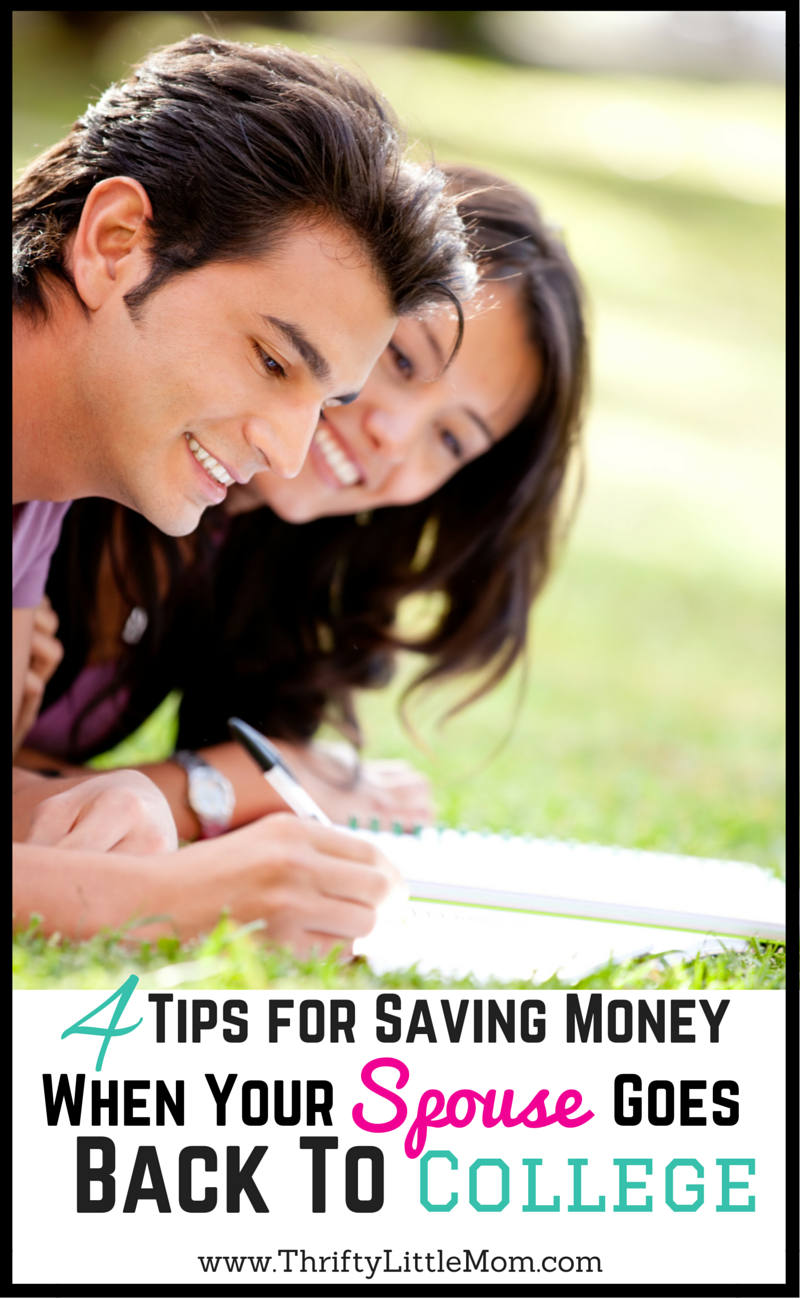 Tips for Saving Money while your spouse goes to college