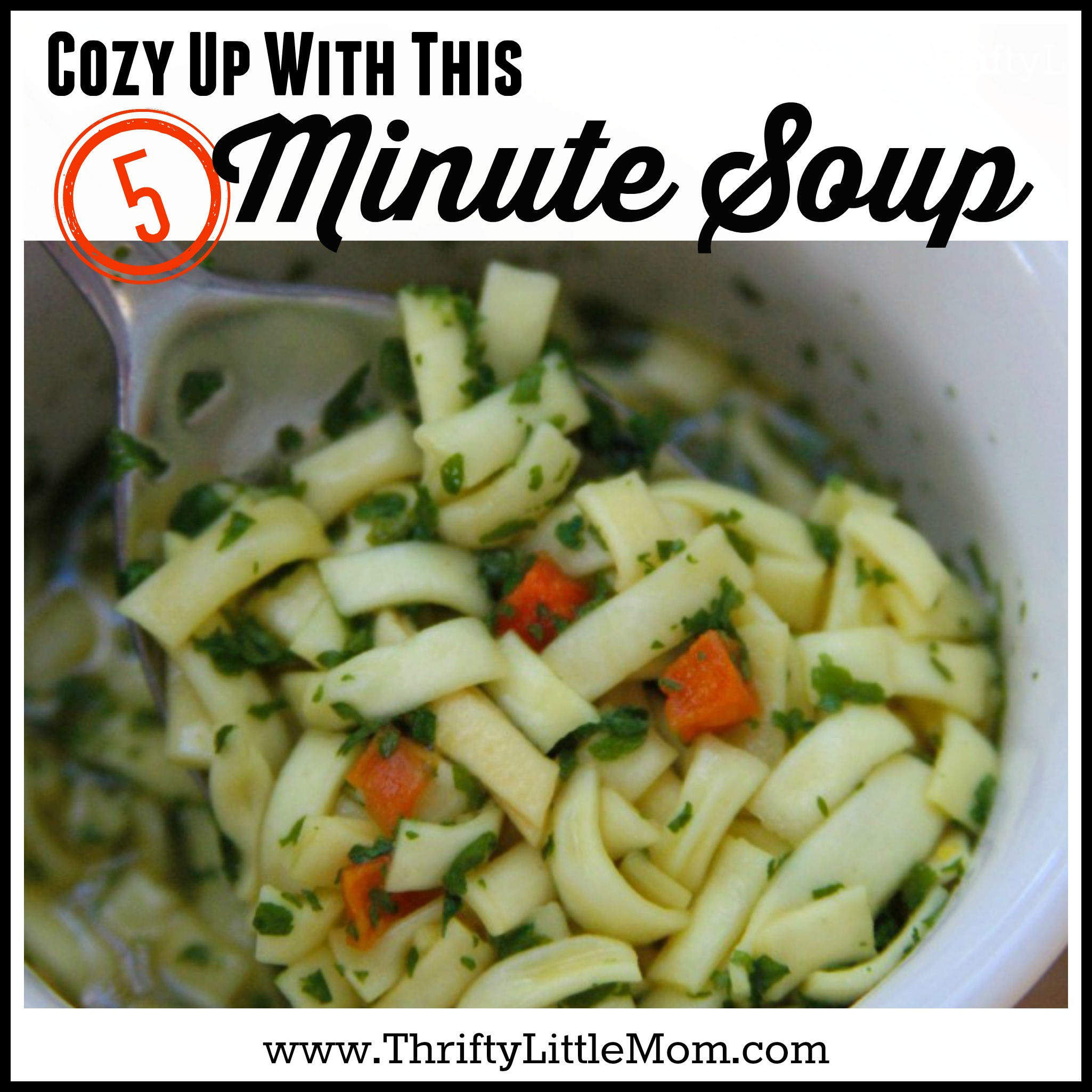 Cozy Up With This 5 Minute Soup