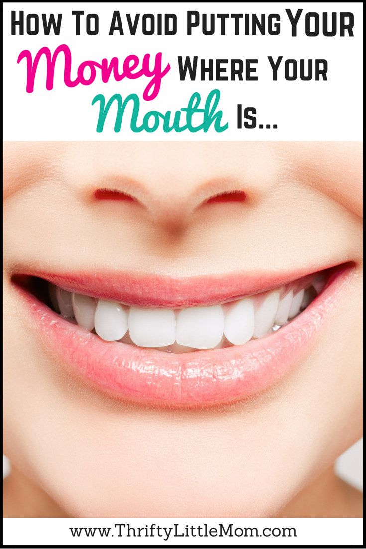 How To Avoid Putting Your Money Where Your Mouth Is. #ad Help you understand the importance of your oral health