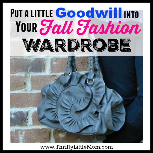 Put a Little Goodwill Into Your Fall Fashion Wardrobe
