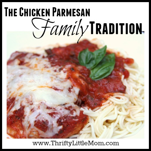The Chicken Parm Family Tradition