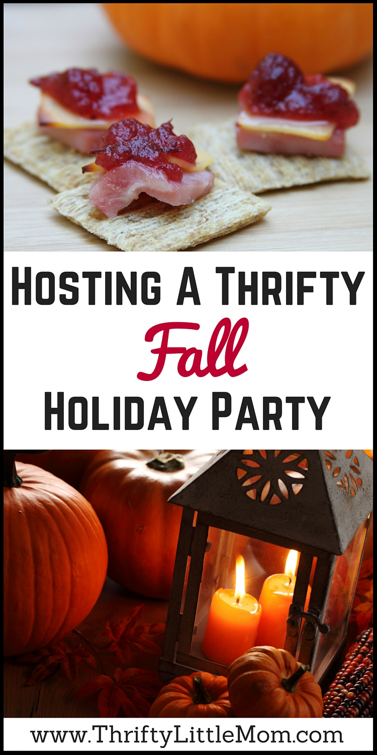 Hosting A Thrifty Fall Holiday Party
