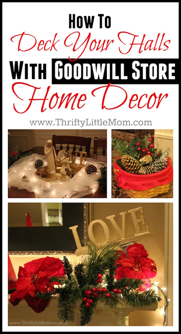 How To Deck Your Halls With Goodwill Store Home Decor