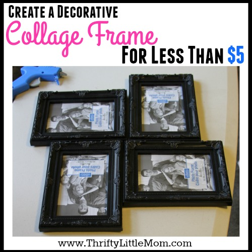 Collage Frame for Less Than $5