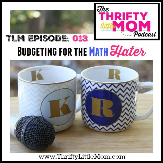 TLM Episode 013 Budgeting for the math hater