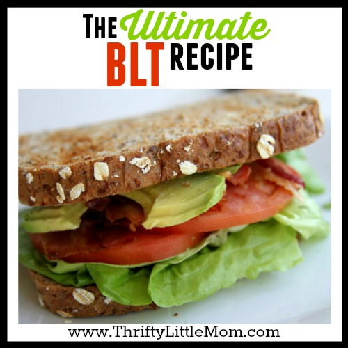 The Ultimate BLT Recipe