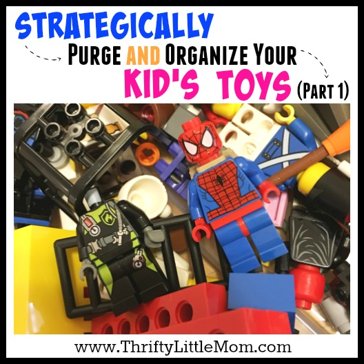 How To Strategically Purge and organize your kids toys