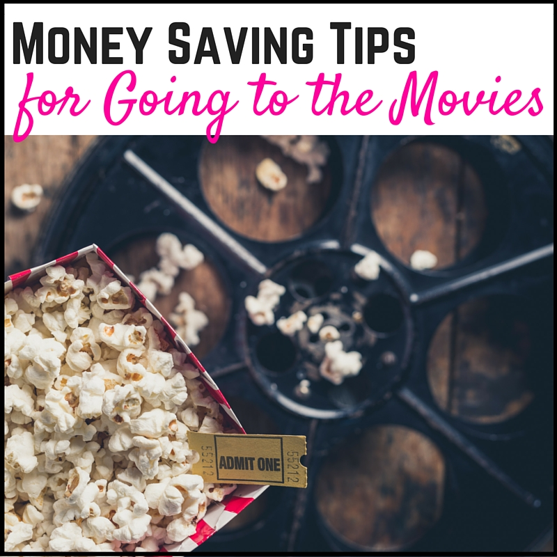 Money Saving Tips for Going to the Movies!