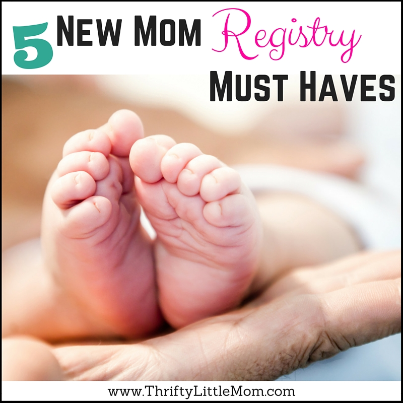 5 New Mom Registry Must-Have's